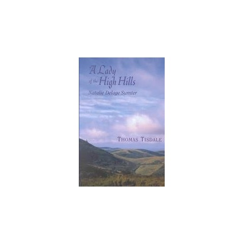 A Lady of the High Hills (Hardcover)