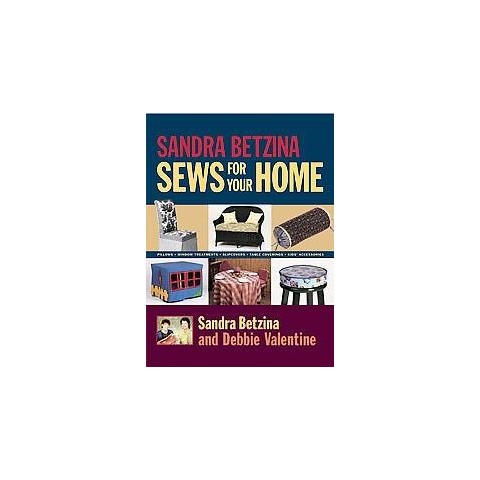 Sandra Betzina Sews for Your Home (Hardcover)