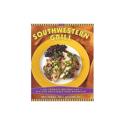 The Southwestern Grill (Paperback)