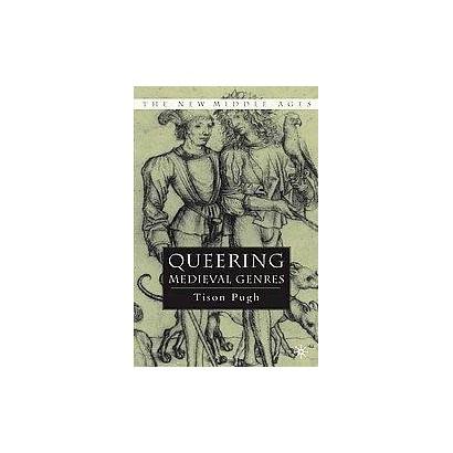 Queering Medieval Genres (Hardcover)