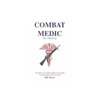 Combat Medic (Paperback)