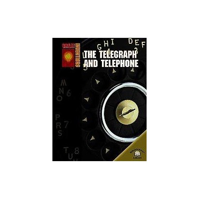 The Telegraph and Telephone (Hardcover)