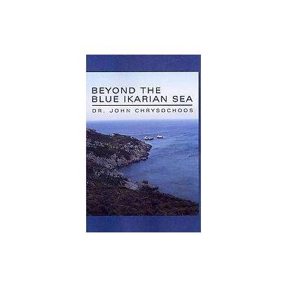 Beyond the Blue Ikarian Sea (Paperback)