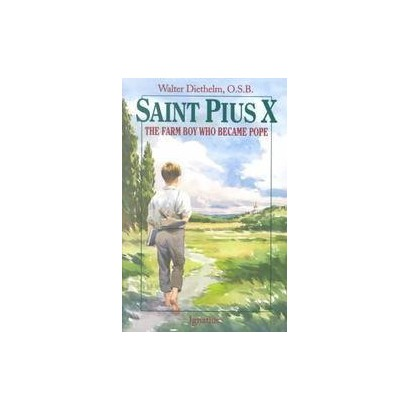 St. Pius X the Farm Boy Who Became Pope (Paperback)