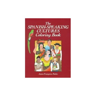The Spanish-Speaking Cultures Coloring Book (Paperback)