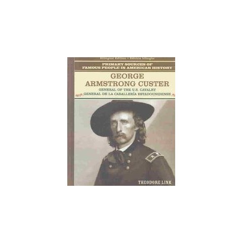 George Armstrong Custer (Bilingual) (Hardcover)