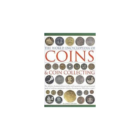The World Encyclopedia of Coins & Coin Collecting (Hardcover)