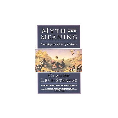 Myth and Meaning (Reprint) (Paperback)