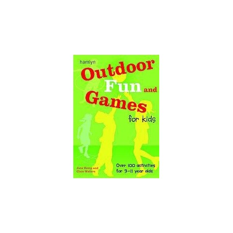 Outdoor Fun and Games for Kids (Paperback)