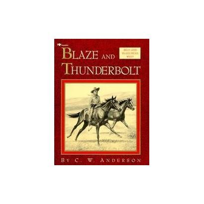 Blaze and Thunderbolt (Reprint) (Paperback)