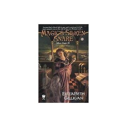 Magic's Silken Snare (Paperback)
