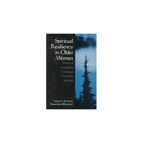 Spiritual Resiliency in Older Women (Hardcover)