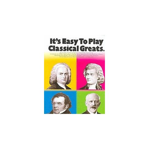 It's Easy to Play Classical Greats (Paperback)