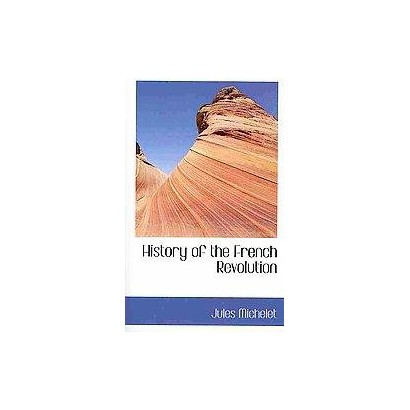 History of the French Revolution (Paperback)