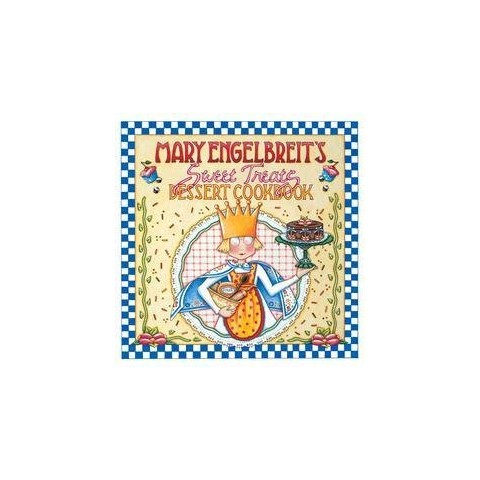 Mary Engelbreit's Sweet Treats Dessert Cookbook (Paperback)