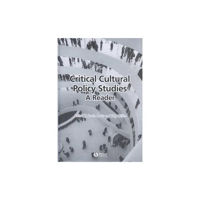 Critical Cultural Policy Studies (Hardcover)