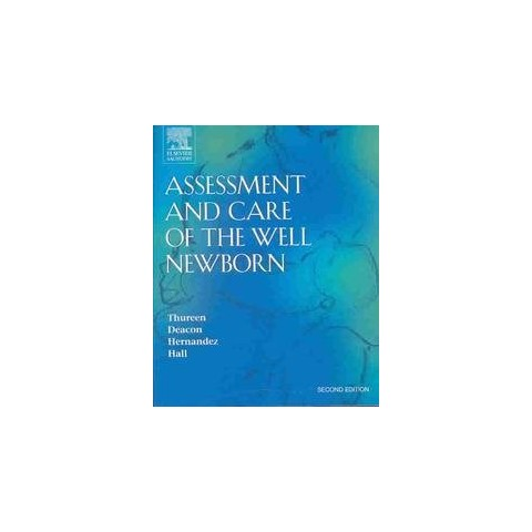 Assessment and Care of the Well Newborn (Paperback)