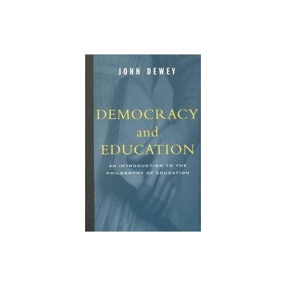 Democracy and Education (Reprint) (Paperback)