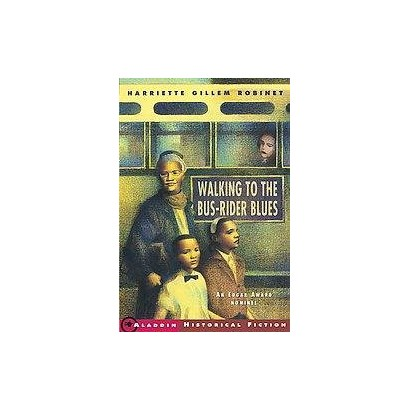 Walking to the Bus-Rider Blues (Reprint) (Paperback)