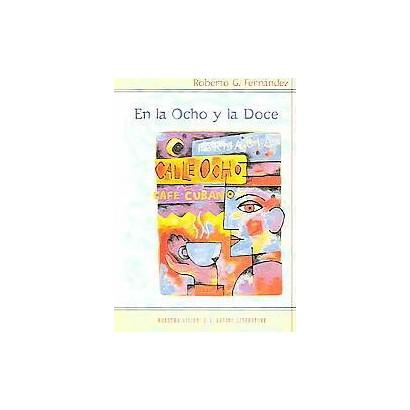En La Ocho Y La Doce (Paperback)