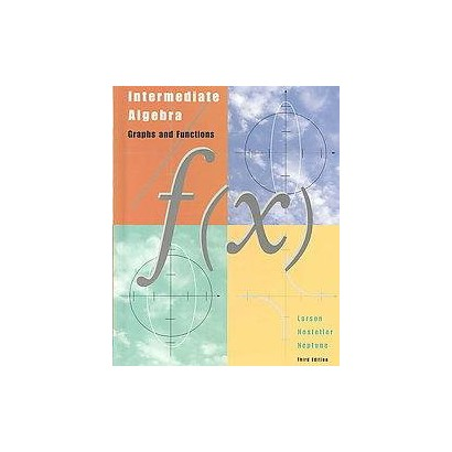 Intermediate Algebra Graphs & Functions (Hardcover)