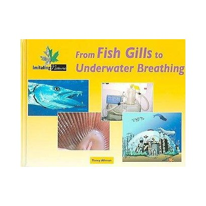 From Fish Gills to Underwater Breathing (Hardcover)