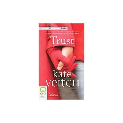 Trust (Unabridged) (Compact Disc)