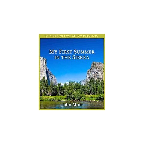 My First Summer in the Sierra (Unabridged) (Compact Disc)