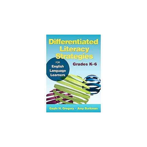Differentiated Literacy Strategies for English Language Learners (Paperback)