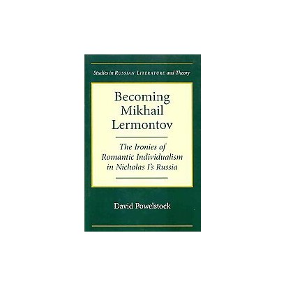Becoming Mikhail Lermontov (Paperback)