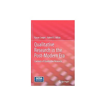 Qualitative Research in the Post-modern Era (Paperback)