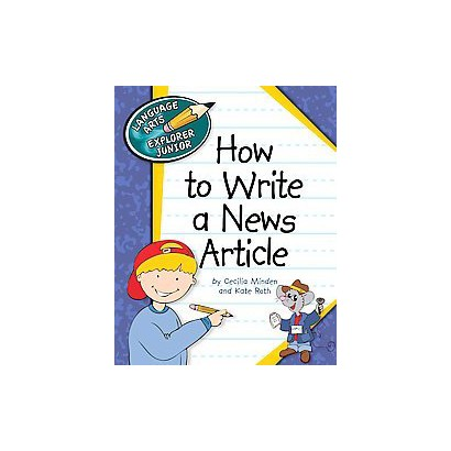 How to Write a News Article (Hardcover)