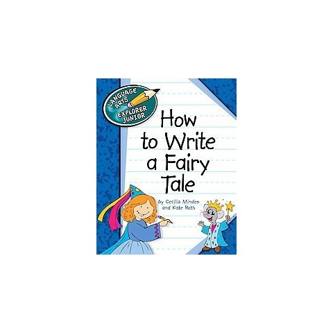 How to Write a Fairy Tale (Hardcover)