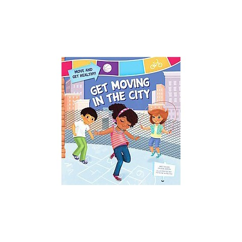 Get Moving in the City (Hardcover)