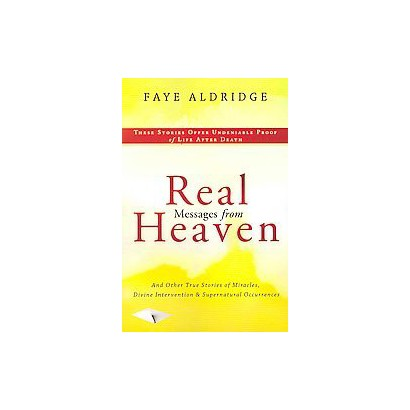 Real Messages from Heaven (Paperback)