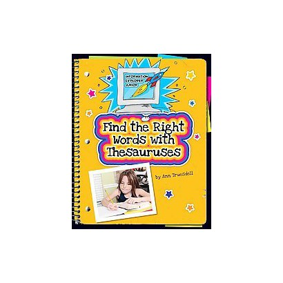 Find the Right Words With Thesauruses (Hardcover)