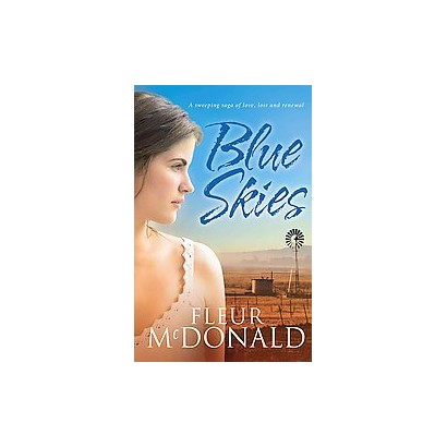 Blue Skies (Reprint) (Paperback)