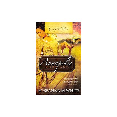 Love Finds You in Annapolis, Maryland (Paperback)