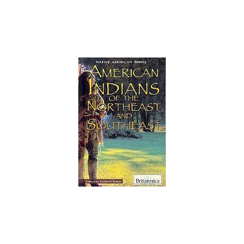 American Indians of the Northeast and Southeast (Hardcover)