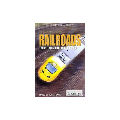 The Complete History of Railroads (Hardcover)
