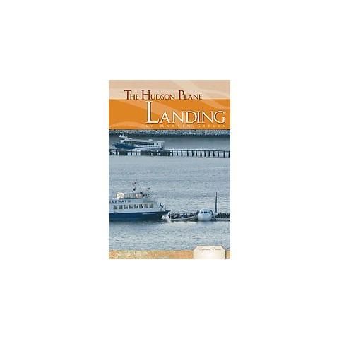 The Hudson Plane Landing (Hardcover)
