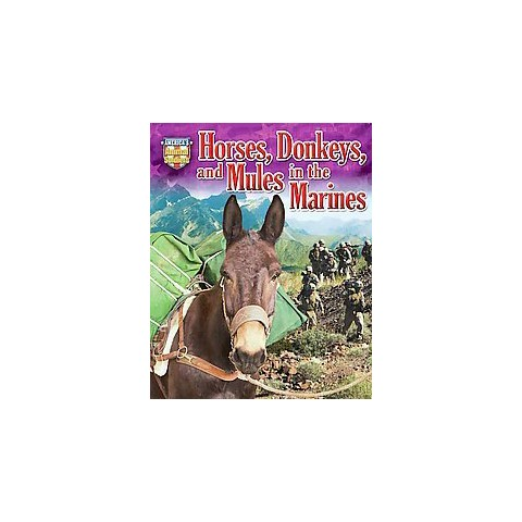 Horses, Donkeys, and Mules in the Marines (Hardcover)