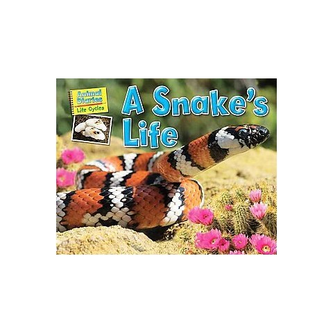 A Snake's Life (Hardcover)
