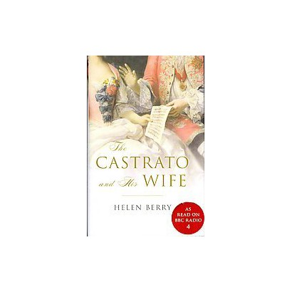 The Castrato and His Wife (Hardcover)