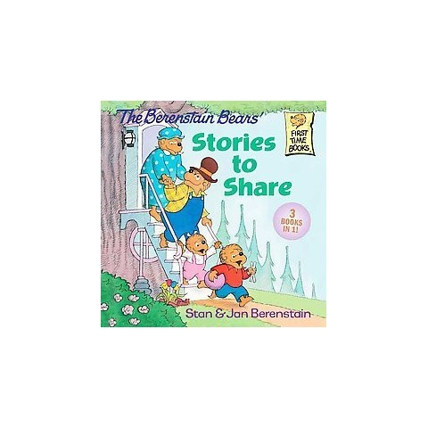 The Berenstain Bears' Stories to Share ( First Time Books) (Paperback)