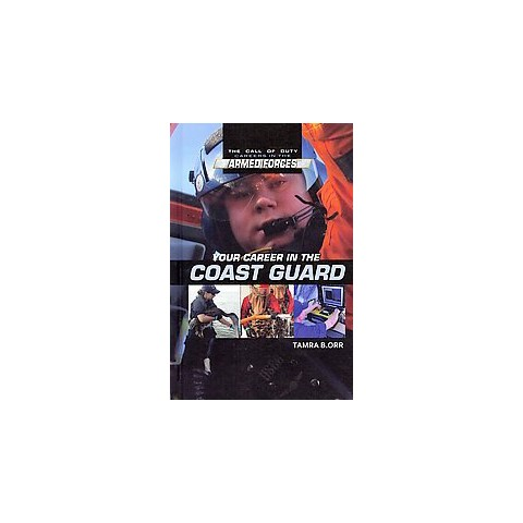 Your Career in the Coast Guard (Hardcover)