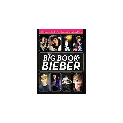 The Big Book of Bieber (Hardcover)
