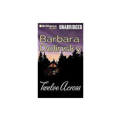 Twelve Across (Unabridged) (Compact Disc)