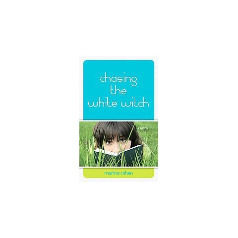 Chasing the White Witch (Paperback)