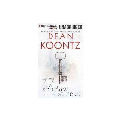 77 Shadow Street (Unabridged) (Compact Disc)